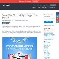 CometChat Cloud – Fully Managed Chat Solution