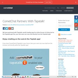 CometChat Partners With Tapatalk! - Blog