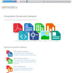 Free Cometdocs Document Conversion Network: PDF, Excel, Word, Text, Images...