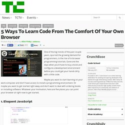 5 Ways To Learn Code From The Comfort Of Your Own Browser