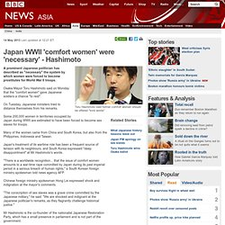 Japan WWII 'comfort women' were 'necessary' - Hashimoto