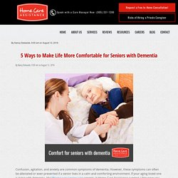 5 Ways to Comfort Seniors Living with Dementia