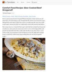 Comfort Food Recipe: Slow Cooked Beef Stroganoff