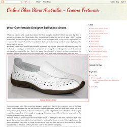 Online Shoe Store Australia - Greens Footwear: Wear Comfortable Designer Bellissimo Shoes