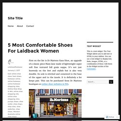 5 Most Comfortable Shoes For Laidback Women – Site Title