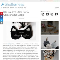 DIY Cat Eye Mask For A Comfortable Sleep - Shelterness