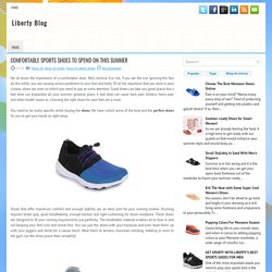 COMFORTABLE SPORTS SHOES TO SPEND ON THIS SUMMER