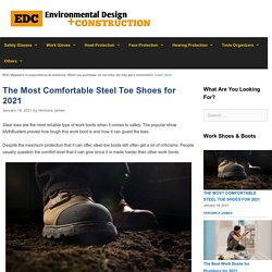 12 Most Comfortable Steel Toe Shoes Reviewed and Rated in 2021