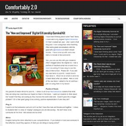 "fortably 2.0: The ""New and Improved"" Digital Citizenship Survival Kit"