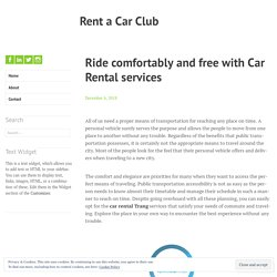 Ride comfortably and free with Car Rental services