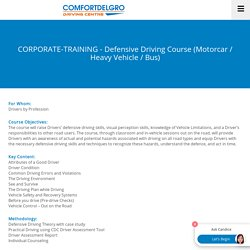 ComfortDelGro Driving Centre - Defensive Driving Course (Motorcar / Heavy Vehicle / Bus)