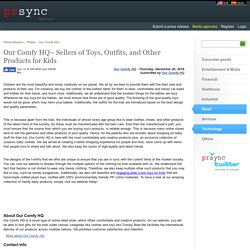 Our Comfy HQ– Sellers of Toys, Outfits, and Other Products for Kids