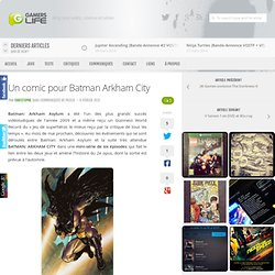 Un comic pour Batman Arkham City
