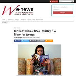 Girl Fan to Comic Book Industry: 'Do More' for Women