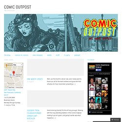 "COMIC OUTPOST - ""WE HAVE ISSUES"""