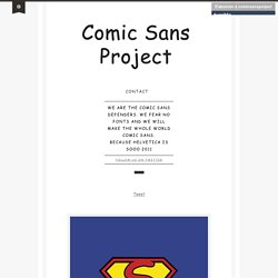 Comic Sans Project
