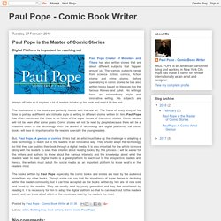 Paul Pope - Comic Book Writer: Paul Pope is the Master of Comic Stories