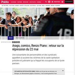 Arago, comico, Renzo Piano : retour sur la répression du 22 mai par Collectif