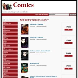 Comics Bandes dessinées : Ergo Proxy