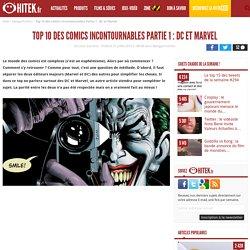 Top 10 des comics incontournables Partie 1 : DC et Marvel