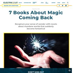 7 Books About Magic Coming Back
