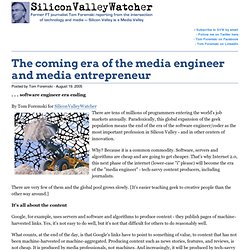 The coming era of the media engineer and media entrepreneur - SV