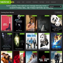 Watch Coming Soon Movies - Watch Online HD Coming Soon Movies Free at Movie365.to