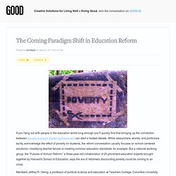 The Coming Paradigm Shift in Education Reform - Education