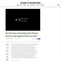 No One Saw It Coming: How Russia Went to War Against China in 2020