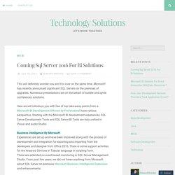 Coming Sql Server 2016 For Bi Solutions
