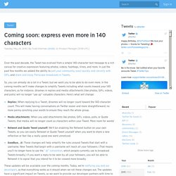 Coming soon: express even more in 140 characters