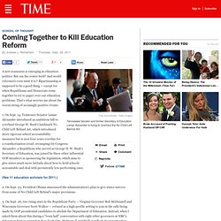 Coming Together to Kill Education Reform