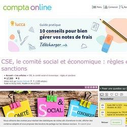 CSE, le comité social et économique : règles et sanctions