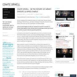 Comité Orwell : ne pas refaire les mêmes erreurs qu'après Charlie