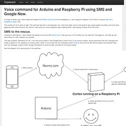 Voice command for Arduino and Raspberry Pi using SMS