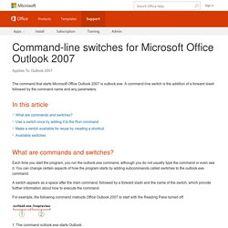 Command-line switches for Microsoft Office Outlook 2007 - Outlook