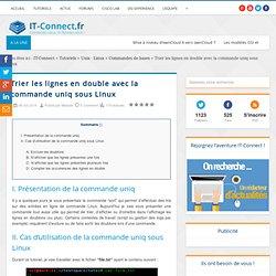 Trier les lignes en double avec la commande uniq sous Linux