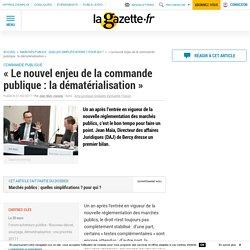 """""""Le nouvel enjeu de la commande publique : la dématérialisation"""""""