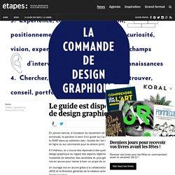 Le guide est dispo ! La commande de design graphique.