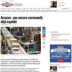 Amazon: pas encore commandé, déjàexpédié