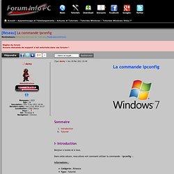 [Réseau] La commande ipconfig : Tutoriels Windows Vista/7