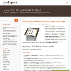 Une borne de commande pour votre restaurant - LivePepper