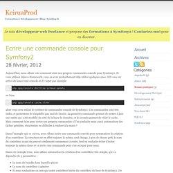 Ecrire une commande console pour Symfony2