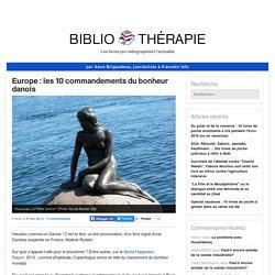 Europe : les 10 commandements du bonheur danois