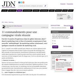 11 commandements pour une campagne virale réussie - JDN