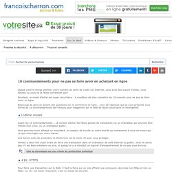 10 commandements pour ne pas se faire avoir en achetant en ligne - Francoischarron.com