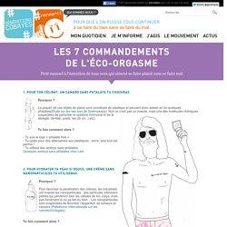 Les 7 commandements de l'éco-orgasme
