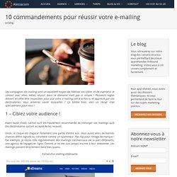 10 commandements pour réussir son e-mailing