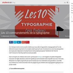 Les 10 commandements de la typographie - Le blog de Shutterstock
