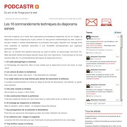 Les 10 commandements techniques du diaporama sonore at PODCASTR